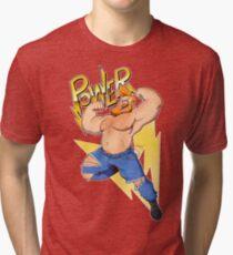 Power! Tri-blend T-Shirt