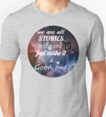 We Are All Stories - Doctor Who Quote T-Shirt