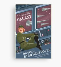 Cruise The Galaxy Aboard an Imperial Stardestroyer - Galactic Empire Propaganda Canvas Print