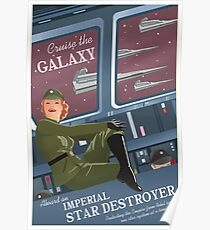 Cruise The Galaxy Aboard an Imperial Stardestroyer - Galactic Empire Propaganda Poster
