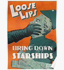 Loose Lips Bring Down Starships - Galactic Empire Propaganda Poster