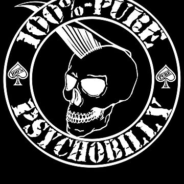 Pure Psychobilly - White Stamp by SquareDog