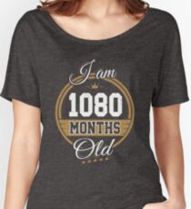Funny Vintage 90th Birthday I'm 1080 Months Old Gift Women's Relaxed Fit T-Shirt