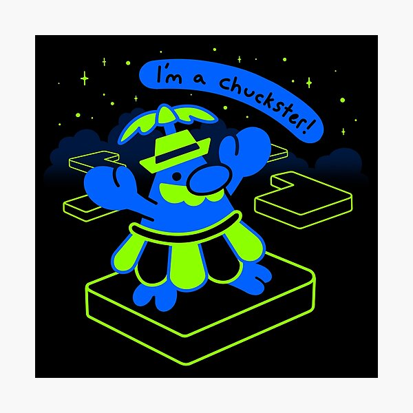 I'm A Chuckster! Photographic Print