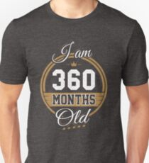 Funny Vintage 30th Birthday I'm 360 Months Old Gift T-Shirt