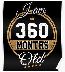 Funny Vintage 30th Birthday I'm 360 Months Old Gift Poster
