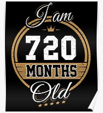 Funny Vintage 60th Birthday I'm 720 Months Old Gift Poster