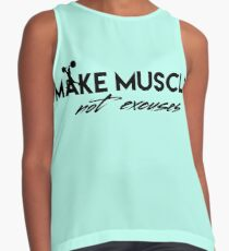 Make muscles not excuses Contrast Tank