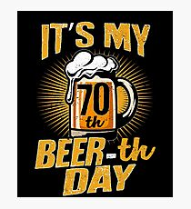 70th Beer-th Day Funny Birthday Beer Pun Vintage Photographic Print