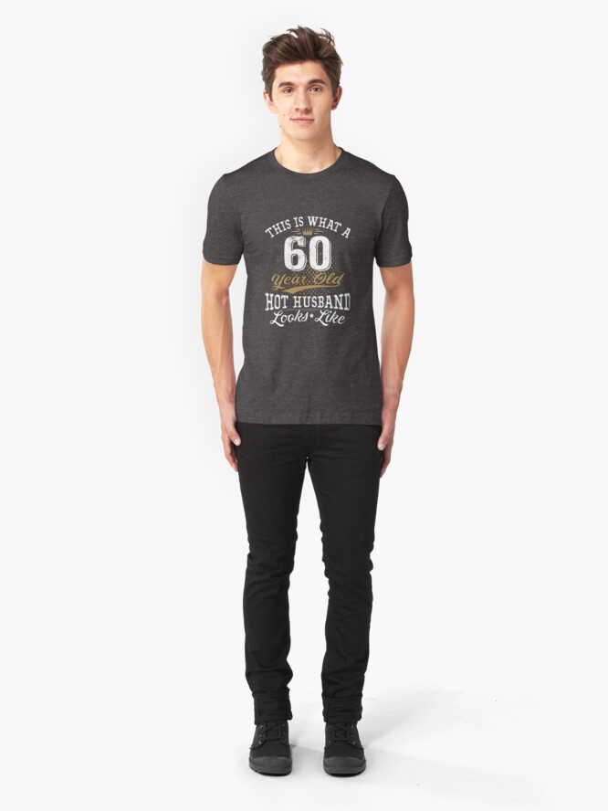 Alternate view of Funny Husband Meaning 60th Birthday 60 Years Old Slim Fit T-Shirt
