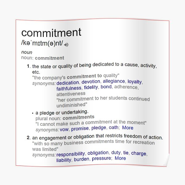 What is meaning of commitment ? Poster