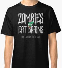 Zombies Eat Brains You're Safe Zombie T-Shirt Kids Adult  Classic T-Shirt