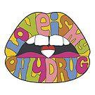 love is my only drug, sensual lips by nickmanofredda