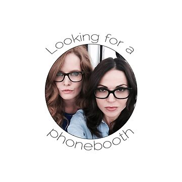 Lana and Bex - Looking for a Phone Booth (Black text) by Kengelina