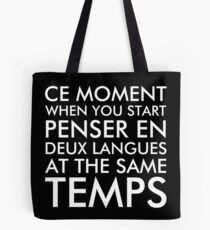 Thinking in French and English Dark Tote Bag