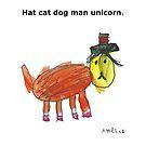 Hat cat dog man unicorn. by Nick Lowe