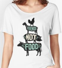 Friends Not Food - Vegan Vegetarian Animal Lovers T-Shirt - Vintage Distressed Women's Relaxed Fit T-Shirt
