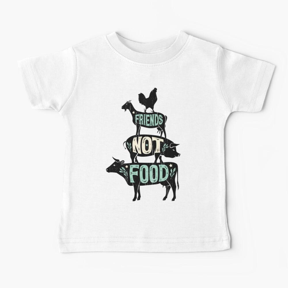 Friends Not Food - Vegan Vegetarian Animal Lovers T-Shirt - Vintage Distressed Baby T-Shirt