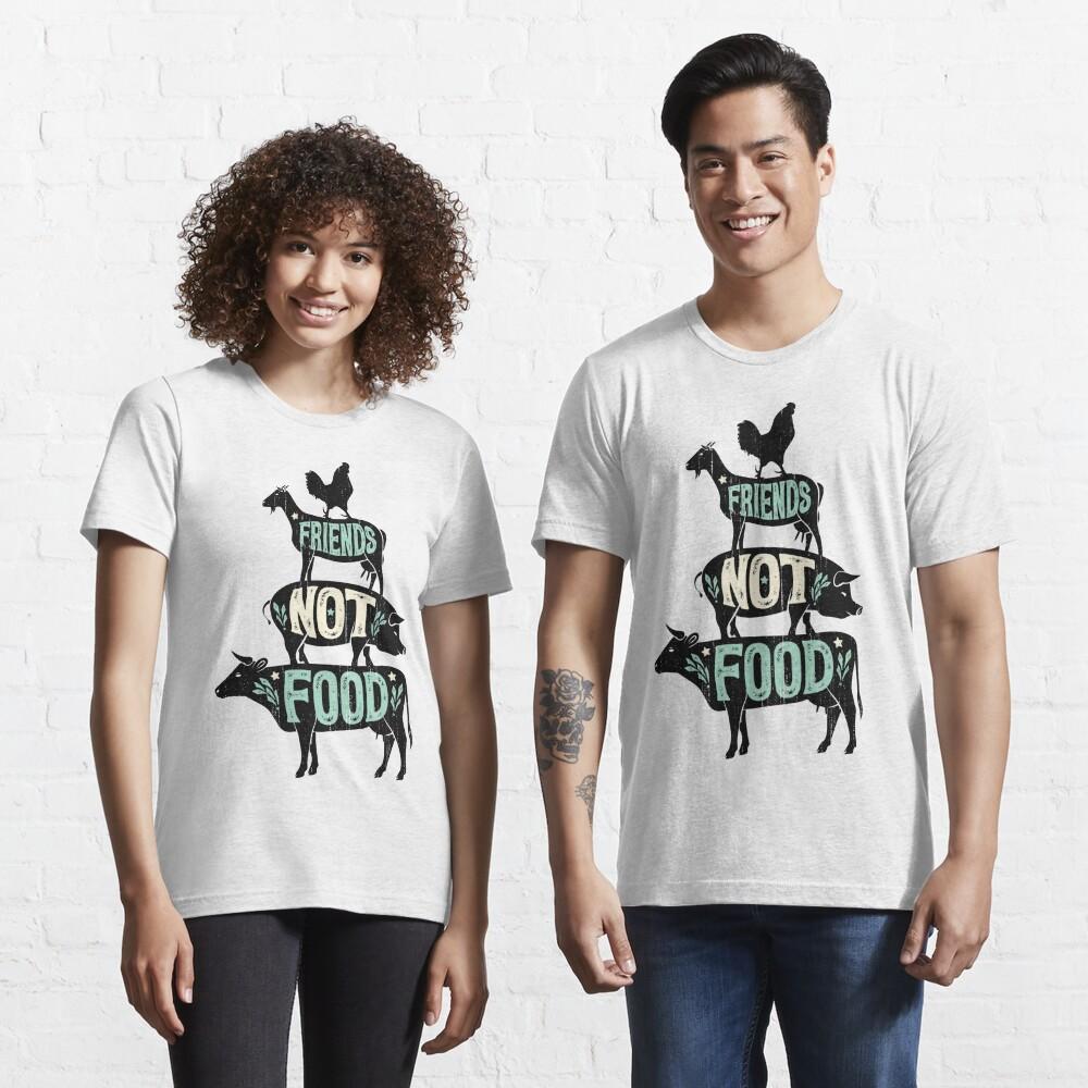 Friends Not Food - Vegan Vegetarian Animal Lovers T-Shirt - Vintage Distressed Essential T-Shirt
