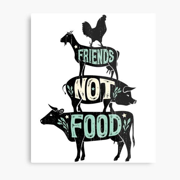 Friends Not Food - Vegan Vegetarian Animal Lovers T-Shirt - Vintage Distressed Metal Print