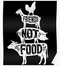 Friends Not Food - Vegan Vegetarian Animal Lovers T-Shirt - Vintage Distressed Poster