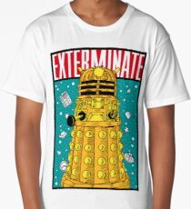 EXTERMINATE Long T-Shirt