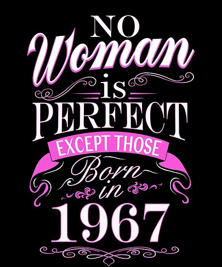 50th Birthday Gift Women Is Perfect 1967 50 Year Old