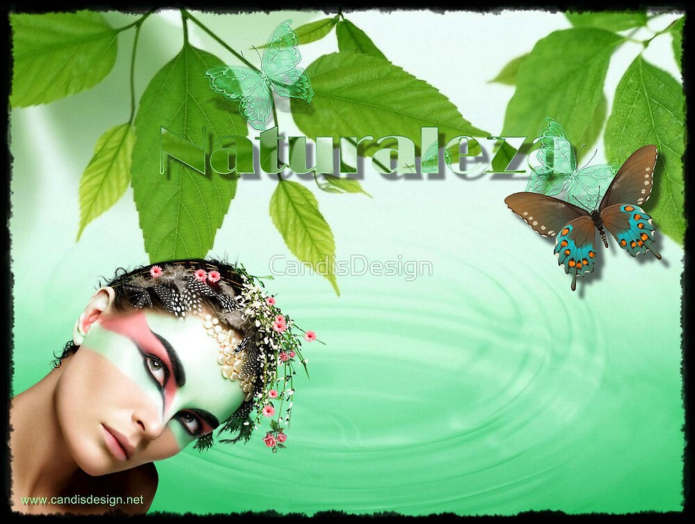 Naturaleza by CandisDesign