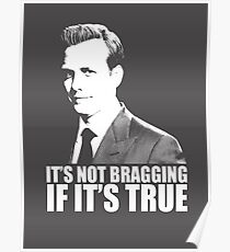 Suits Harvey Specter It's Not Bragging Tshirt white Poster