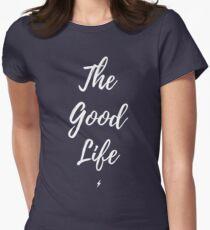 Das gute Leben Tailliertes T-Shirt für Frauen