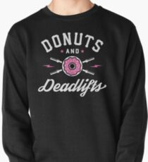 Donuts And Deadlifts Pullover