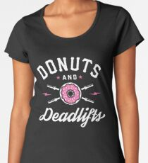 Donuts And Deadlifts Women's Premium T-Shirt