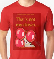 That's not my clown. Undead touchy stabby books. Special edition.  T-Shirt