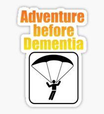 Parachuting Skydiver Design - Adventure Before Dementia  Sticker