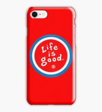 life is good  iPhone Case/Skin