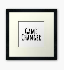 Game Changer Framed Print