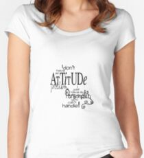 Attitude Tekst Quotes Women's Fitted Scoop T-Shirt