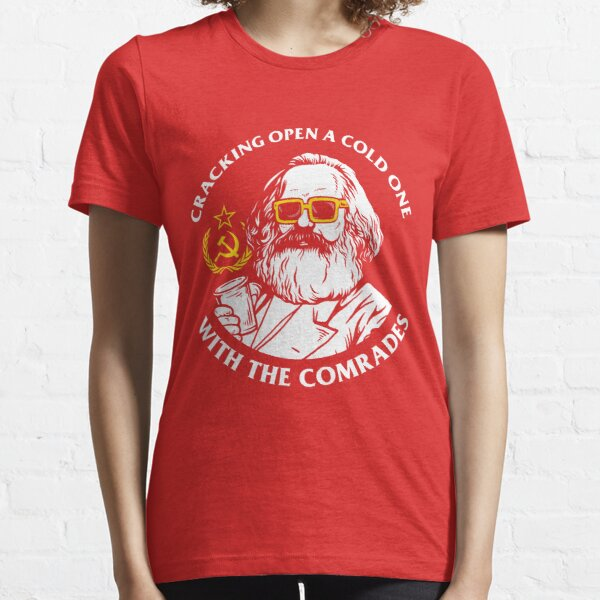 Crack Open A Cold One With The Comrades Essential T-Shirt