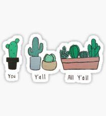 Y'all Cacti Sticker
