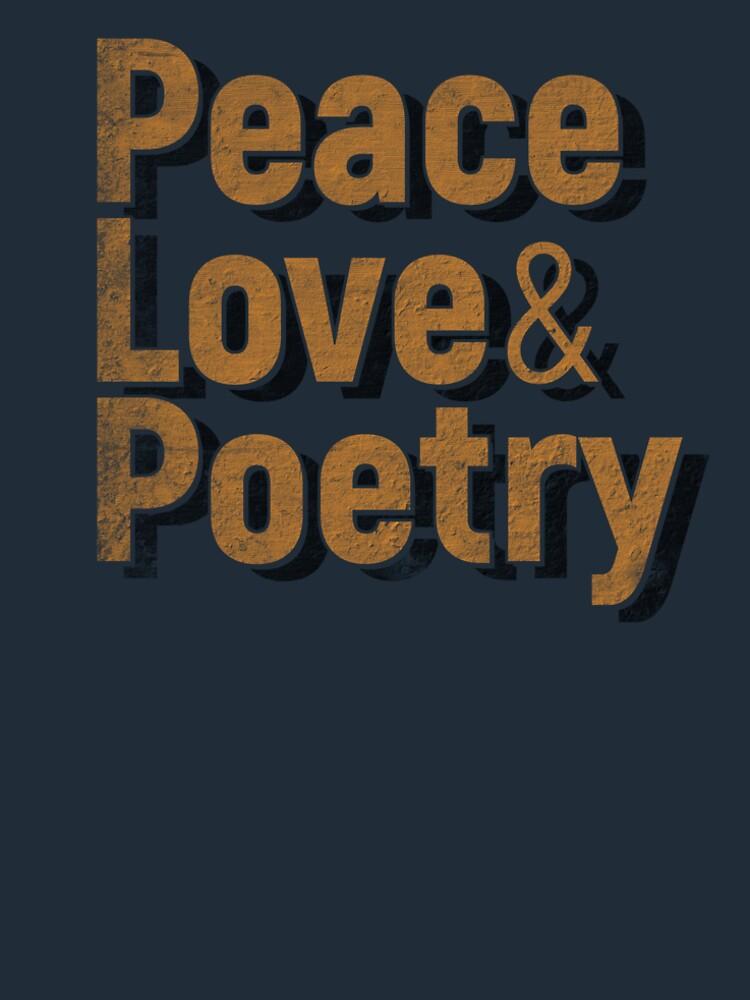 Peace, Love & Poetry by RaymundoSouza