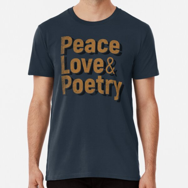Peace, Love & Poetry Premium T-Shirt