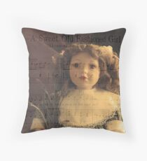 A Sweet Old Fashioned Girl Throw Pillow
