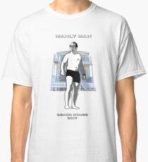 Manly Man Beach House 2017 Classic T-Shirt