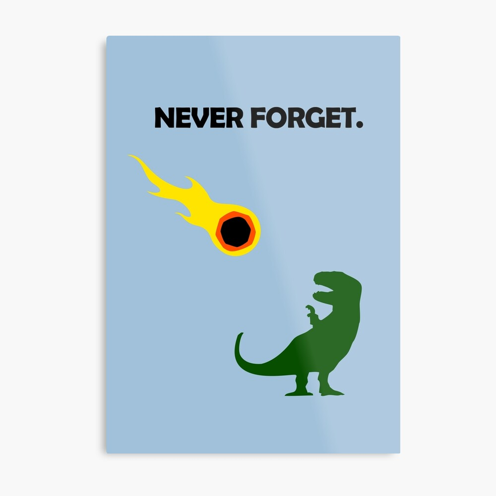Never Forget (Dinosaurs) Metal Print