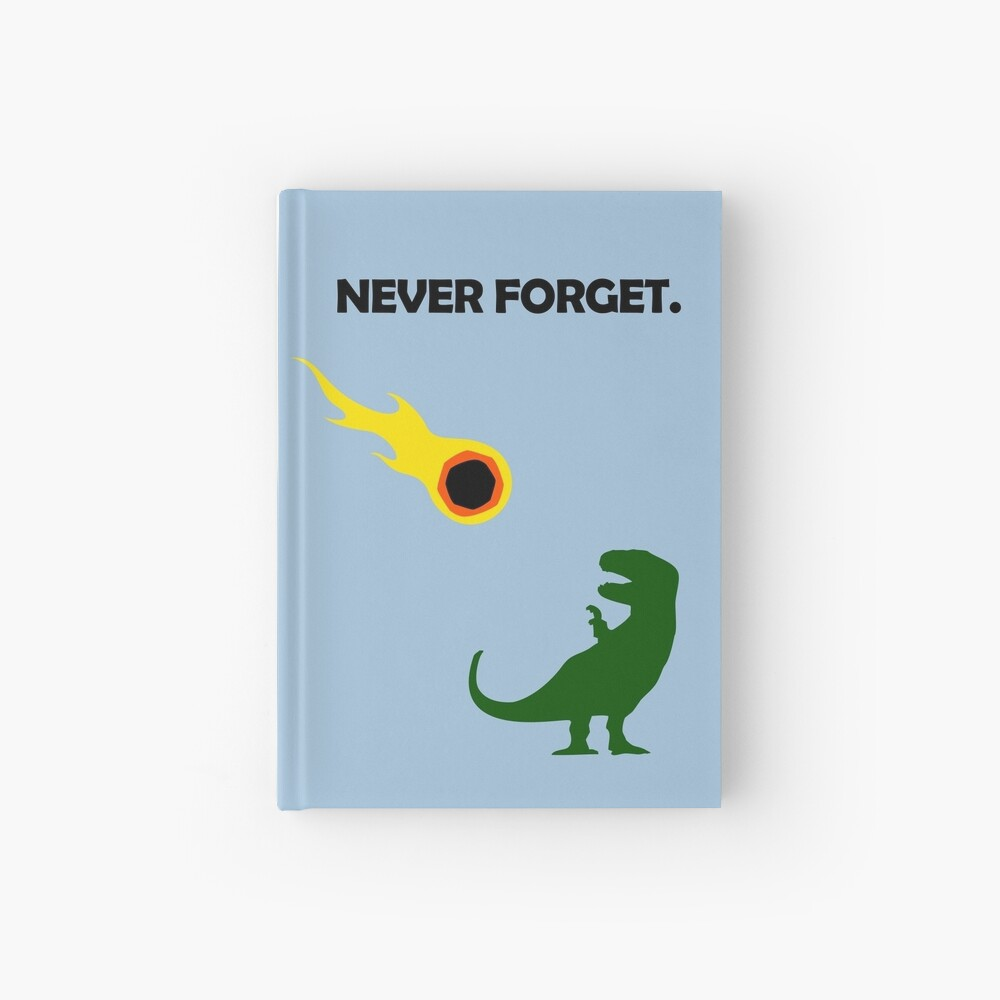 Never Forget (Dinosaurs) Hardcover Journal