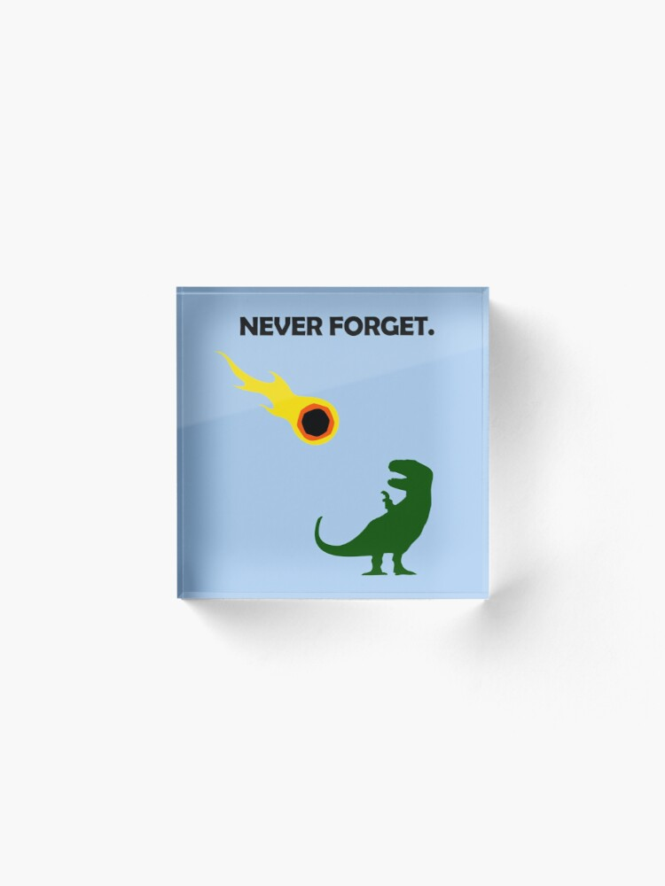 Alternate view of Never Forget (Dinosaurs) Acrylic Block