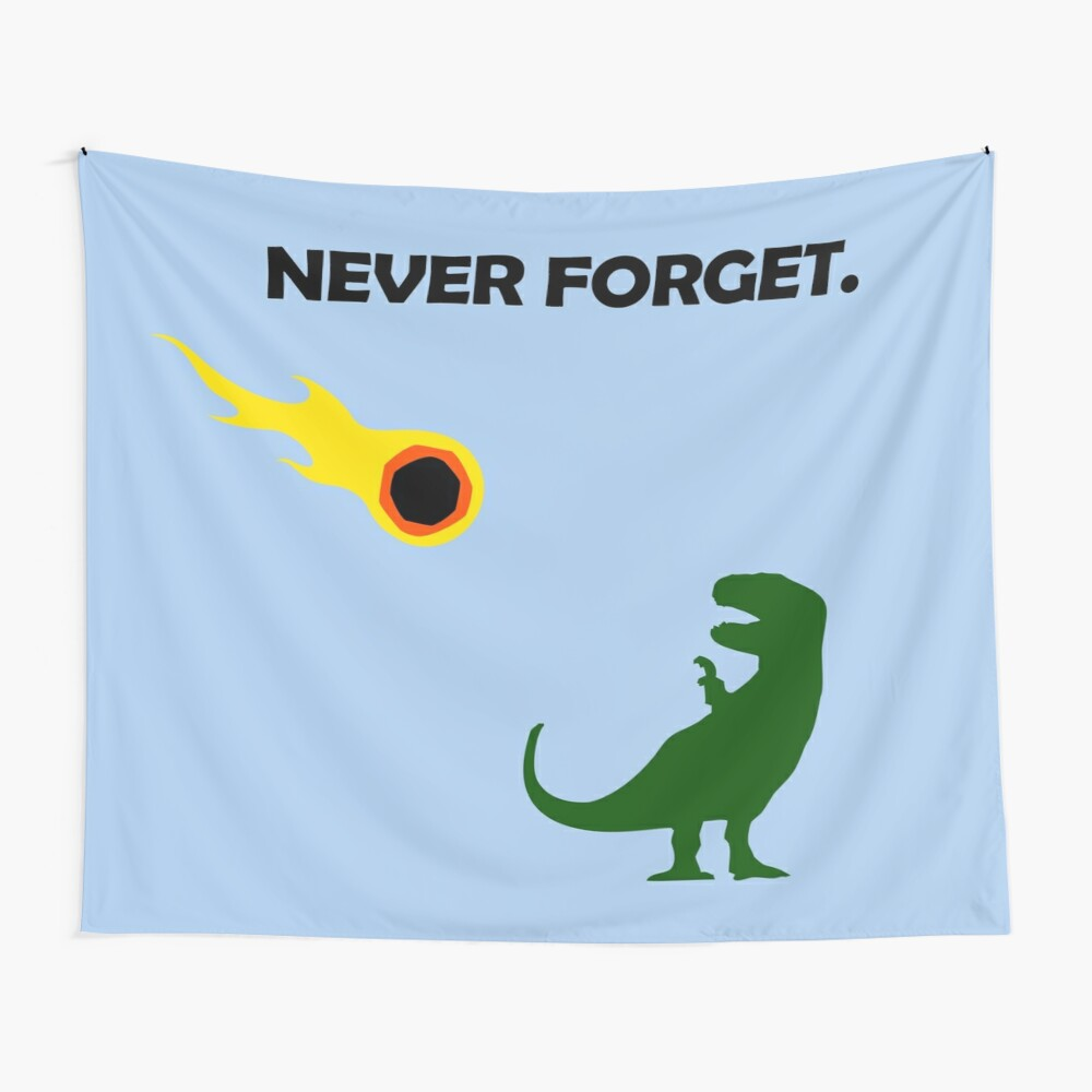 Never Forget (Dinosaurs) Wall Tapestry