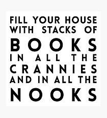 Dr. Seuss Fill Your House with Stacks of Books Photographic Print