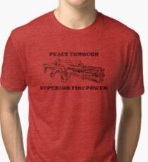 Peace through Superior Firepower (Aliens) Tri-blend T-Shirt