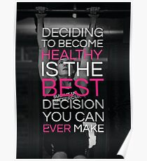 Deciding To Become Healthy Poster